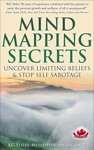 Mind Mapping Secrets Uncover Limiting Beliefs  Stop Self Sabotage