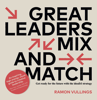Ramon Vullings - Great Leaders Mix And Match kunstwerk