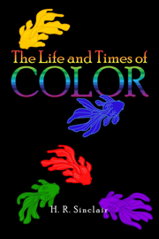 The Life and Times of Color