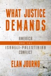 What Justice Demands America And The Israeli-Palestinian Conflict
