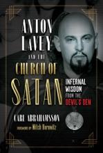 Anton LaVey And The Church Of Satan