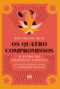 Os quatro compromissos de Don Miguel Ruiz Capa de livro
