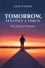 Tomorrow, It's Only A Vision