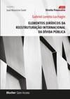 Elementos Jurdicos Da Reestruturao Internacional Da Dvida Pblica