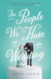 The People We Hate at the Wedding - Grant Ginder book summary