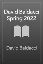 David Baldacci Spring 2022
