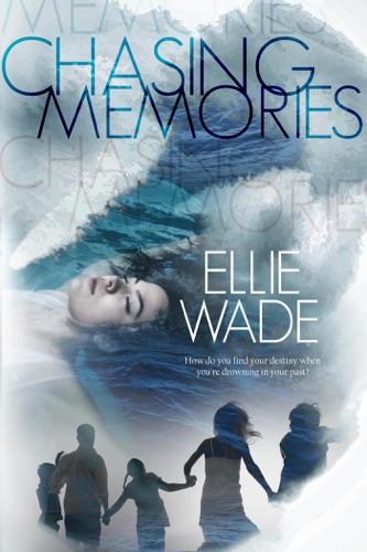 Chasing Memories E-Book Download