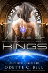 A Time Of Kings Episode One