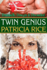 Patricia Rice - Twin Genius artwork