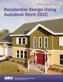 Residential Design Using Autodesk Revit 2022