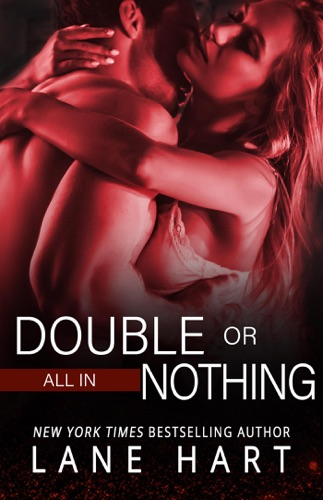 All In: Double or Nothing - Lane Hart - Lane Hart