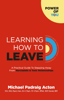 Michael Padraig Acton - Learning How To Leave artwork