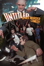 A Merry Untitled Space Murder Comedy