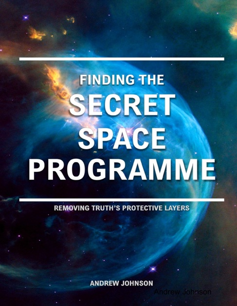 Finding the Secret Space Programme by Andrew Johnson on Apple Books