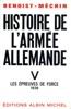Histoire De L'armée Allemande - Tome 5
