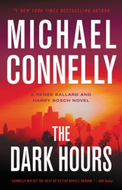 The Dark Hours - Michael Connelly by  Michael Connelly PDF Download