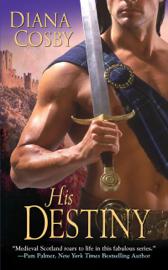 His Destiny - Diana Cosby book summary
