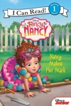 Disney Junior Fancy Nancy Nancy Makes Her Mark