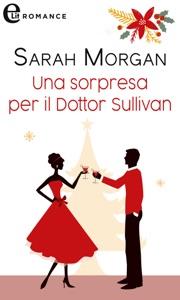 Una sorpresa per il dottor Sullivan (eLit) Book Cover