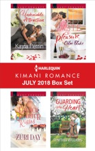Harlequin Kimani Romance July 2018 Box Set
