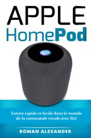 Apple HomePod: Le guide pour bien démarrer avec HomePod et HomeKit