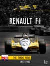 RENAULT F1 - THE TURBO YEARS 12