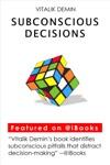 Subconscious Decisions