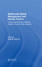 Multimodal Safety Management and Human Factors