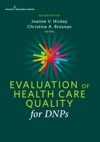 Evaluation Of Health Care Quality For DNPs Second Edition