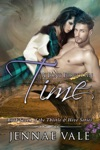 A Long Forgotten Time Book Seven Of The Thistle  Hive Series