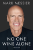 Mark Messier & Jimmy Roberts - No One Wins Alone artwork