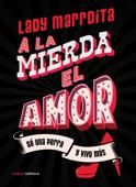 Download ¡A la mierda el amor! ePub | pdf books