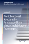 Bionic Functional Structures By Femtosecond Laser Micronanofabrication Technologies