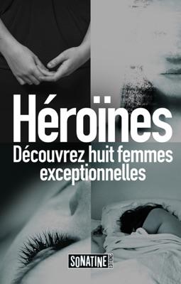 Héroïnes pdf Download