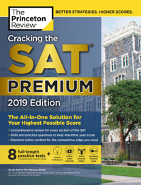 Cracking the SAT Premium Edition with 8 Practice Tests, 2019 book