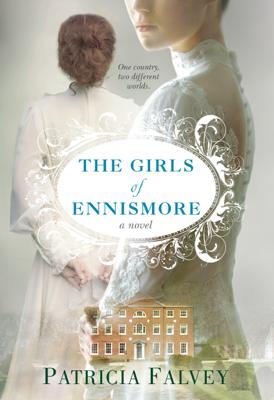 Patricia Falvey - The Girls of Ennismore book