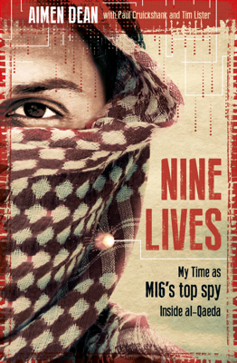Nine Lives - Aimen Dean, Paul Cruickshank & Tim Lister book