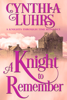 Cynthia Luhrs - A Knight to Remember ilustración