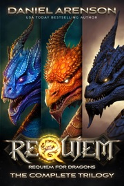 Requiem for Dragons: The Complete Trilogy (World of Requiem) PDF Download