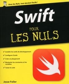 Swift pour les Nuls - Jesse Feiler