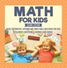 Math For Kids Second Edition  Basic Arithmetic, Division And Times Table Quiz Book For Kids  Children's Questions & Answer Game Books