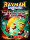 Rayman Legends Game Switch Xbox One PS4 Wii U PS3 Gameplay Tips Cheats Guide Unofficial