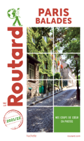 Download and Read Online Guide du Routard Paris balades 2021/22
