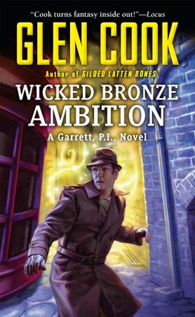 Wicked Bronze Ambition - Glen Cook