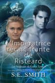 Download and Read Online L'Impératrice récalcitrante de Ristéard
