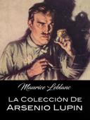 La Colección de Arsenio Lupin Book Cover