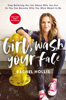 Rachel Hollis - Girl, Wash Your Face  artwork