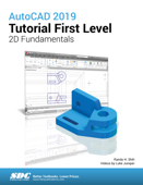 AutoCAD 2019 Tutorial First Level 2D Fundamentals