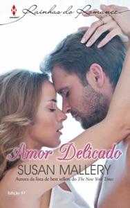 Amor Delicado - Harlequin Rainhas do Romance Ed.97 Book Cover