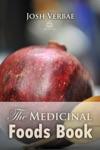 The Medicinal Foods Book